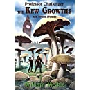 Professor Challenger: The Kew Growths and Other Stories