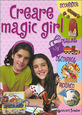 Creare magic girl. Scoubidou, perline, découpage,...