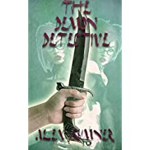 The Demon Detective (The Demon Detective, and other stories Book 1) (English Edition)