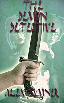 The Demon Detective (The Demon Detective, and other stories Book 1) by [Sumner, Alex]