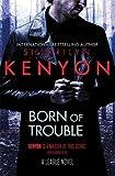 Born of Trouble (League)