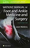Watkins' Manual of Foot and Ankle Medicine and