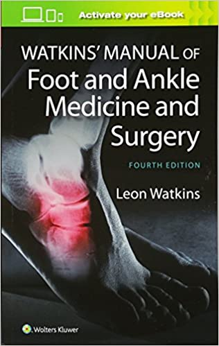 Watkins' Manual of Foot and Ankle Medicine and Surgery ...