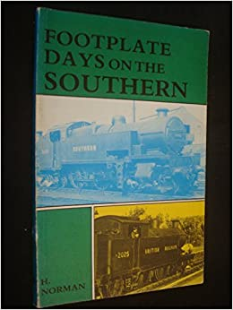 Footplate Days on the Southern