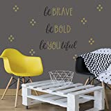 "Wall Decals Art Stickers for Inspirational Room Decor | Easy to Peel and Stick + Safe on Painted Walls - Be Bold. Be Brave. BeYoutiful. Twelve 6""x8"" Vinyl Sheets. DIY Decoration 