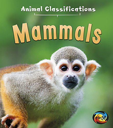 Mammals (Animal Classifications)