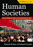 img - for Human Societies: An Introduction to Macrosociology, 11th Edition: With a New Teaching and Learning Supplement on the Future book / textbook / text book