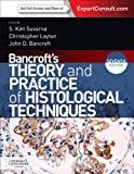 Bancroft's Theory and Practice of Histological