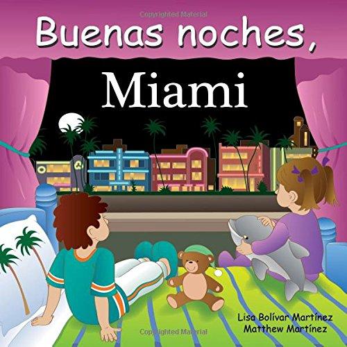 Buenas Noches, Miami (Good Night Our