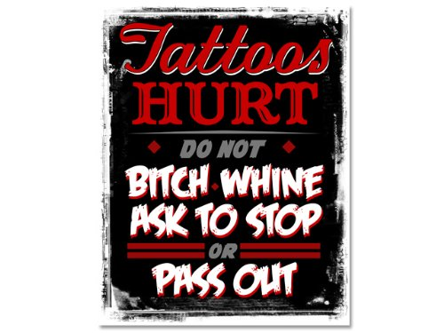 Tattoos hurt do not ask to stop whine complain bitch pass for Dubai tattoo rules