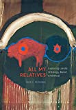 "David C. Posthumus, ""All My Relatives: Exploring Lakota Ontology, Belief, and Ritual"" (U Nebraska Press, 2018)"
