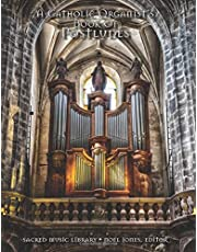 A Catholic Organist's Book of Postludes