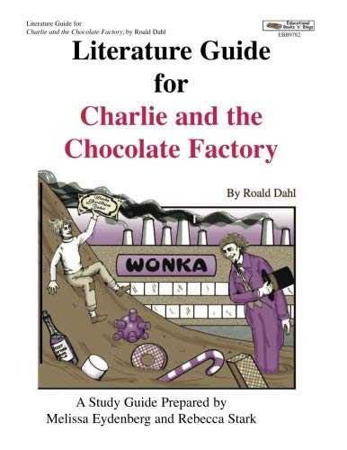 (Literature Guide for Charlie and the Chocolate Factory)