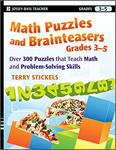 Amazon.com: Math Puzzles and Brainteasers, Grades 3-5: Over 300 ...