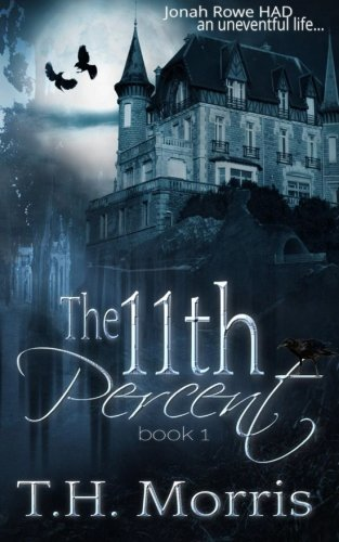 The 11th Percent (The 11th Percent Series) (Volume 1)