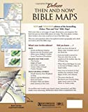 Deluxe Then and Now Bible Maps - New and Expanded