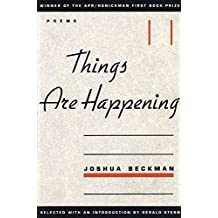 Things are Happening (APR Honickman 1st Book Prize)
