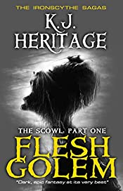 Flesh Golem: The Scowl - Part One (The IronScythe Sagas)
