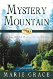 Mystery Mountain, Marie Grace, 144975239X