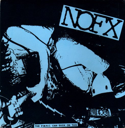 NOFX - The P.M.R.C. Can Suck On This (7