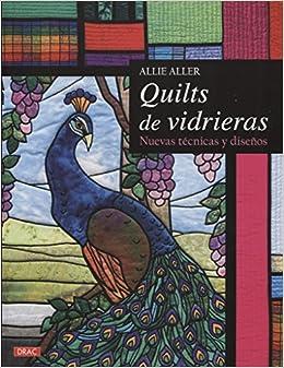 Quilts de vidrieras (Spanish) Paperback – 2014