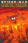 Spider-Man : Maximum Carnage par Kavanagh
