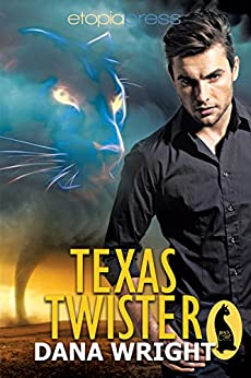 Texas Twister (Blue Moon Chronicles Book 1) by [Wright, Dana]