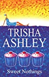 Sweet Nothings, Trisha Ashley, 0727864785