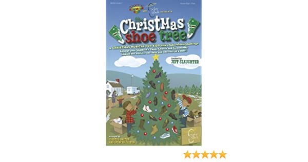 Christmas Shoe Tree.The Christmas Shoe Tree Book Jeff Slaughter 0645757214272