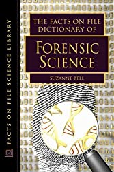 Dictionary of Forensic Science (Facts on File Science Dictionary) (Facts on File Science Dictionary Series.)
