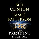 The President Is Missing | Bill Clinton,James Patterson