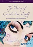 THE POETRY OF CAROL ANN DUFFY: AS / A - LEVEL STUDENT TEXT GUIDE: SELECTED POEMS - THE WORLD\'S WIFE