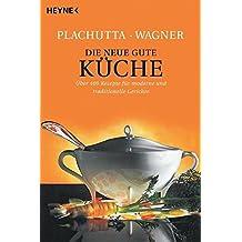 amazon.com: ewald plachutta: books, biography, blog, audiobooks ... - Plachutta Die Gute Küche