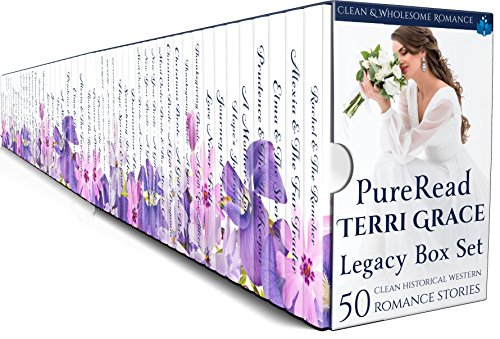 Pure Read Terri Grace Legacy Boxset: 50 Clean Historical Western Romance Stories