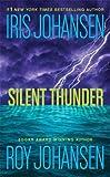 Silent Thunder, Iris Johansen and Roy Johansen, 0312368003
