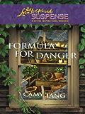 Formula for Danger (Sonoma Series Book 2)