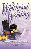 img - for Whirlwind Wedding book / textbook / text book