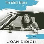 The White Album | Joan Didion
