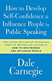 img - for How to Develop Self-Confidence and Influence People by Public Speaking book / textbook / text book
