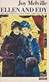 img - for Ellen and Edy: Biography of Ellen Terry and Her Daughter, Edith Craig, 1847-1947 by Joy Melville (1987-11-19) book / textbook / text book