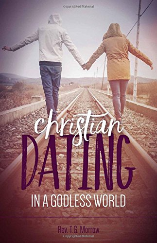 Christian Dating in Godless World pdf epub