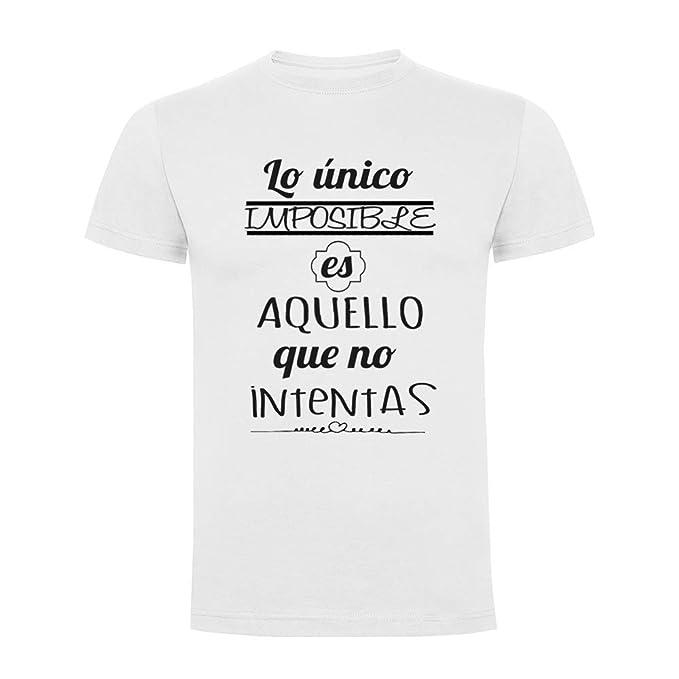 Docliick Camiseta Original Manga Corta con Frases motivadoras **LO ÚNICO Imposible.**