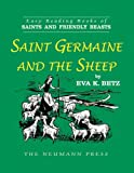 Saint Germaine and the Sheep, Eva K. Betz, 1930873964