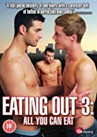 Eating Out 3 - All You Can Eat