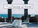 The Dining Room, Diane Berger, 1558595554