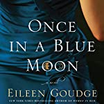 Once in a Blue Moon   Eileen Goudge
