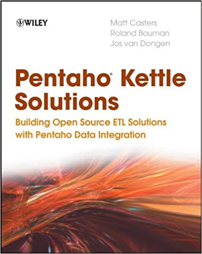 Pentaho kettle solutions building open source etl solutions with pentaho kettle solutions building open source etl solutions with pentaho data integration 1st edition kindle edition fandeluxe Gallery