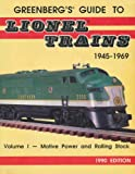 Greenberg's Guide to Lionel Trains, 1945-1969, Bruce C. Greenberg and Paul V. Ambrose, 089778118X