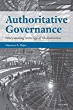 img - for Authoritative Governance: Policy Making in the Age of Mediatization book / textbook / text book