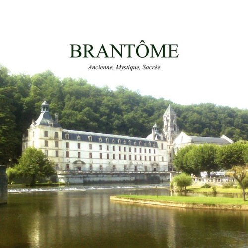 Collection Brantome (Brantome, Ancien, Mystique, Sacre (French Edition))
